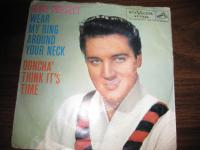 Elvis Presley Wear My Ring Around Your Neck